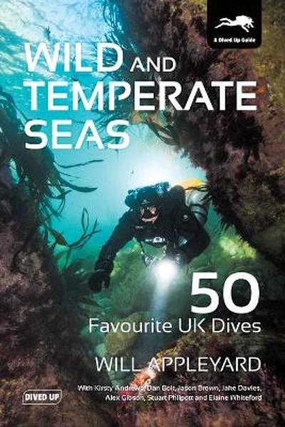 Wild and Temperate Seas - Will Appleyard