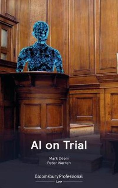 AI on Trial - Mark Deem