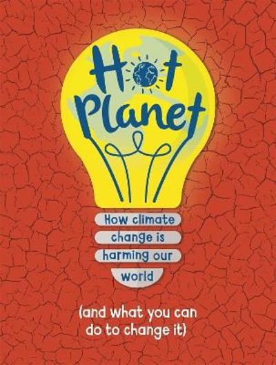 Hot Planet - Anna Claybourne