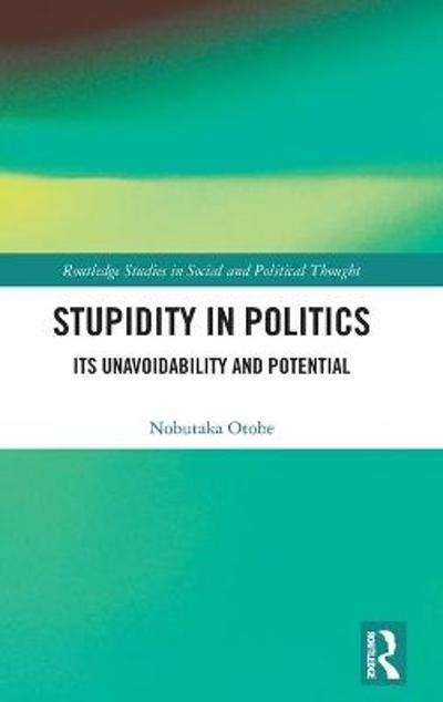 Stupidity in Politics - Nobutaka Otobe