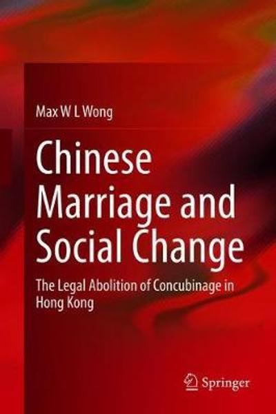 Chinese Marriage and Social Change - Max WL Wong