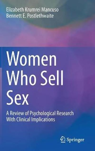 Women Who Sell Sex - Elizabeth Krumrei Mancuso