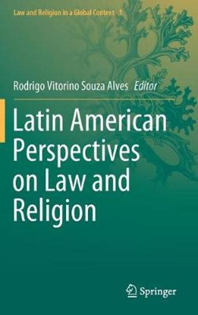 Latin American Perspectives on Law and Religion - Rodrigo Vitorino Souza Alves