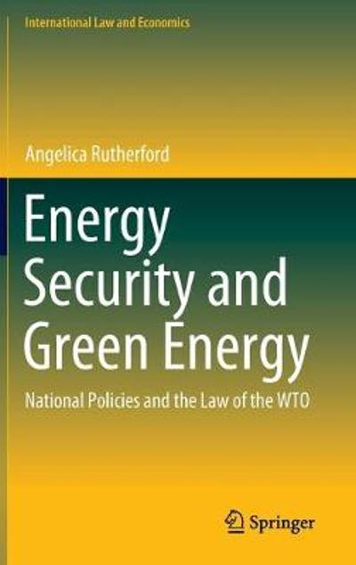 Energy Security and Green Energy - Angelica Rutherford