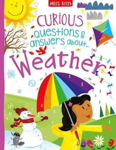 Curious Questions & Answers about Weather - Philip Steele