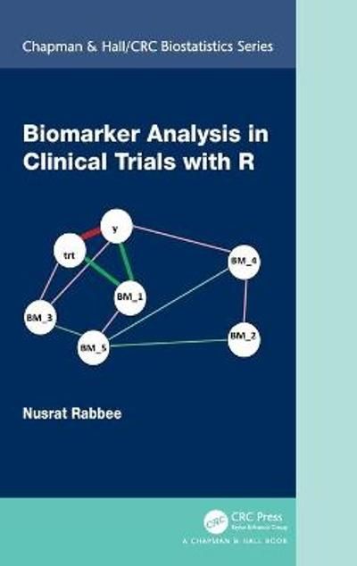 Biomarker Analysis in Clinical Trials with R - Nusrat Rabbee