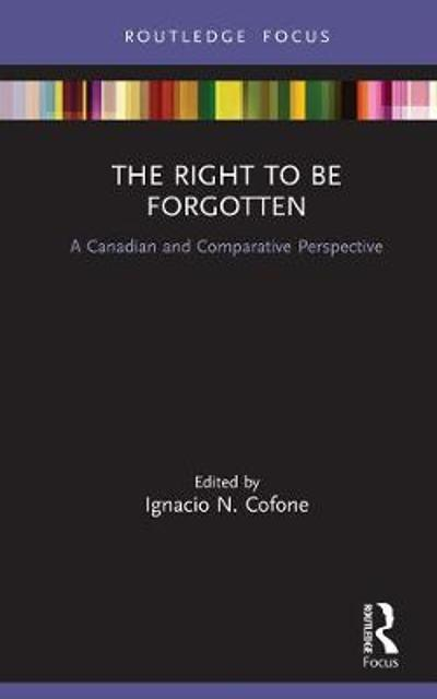 The Right to be Forgotten - Ignacio N Cofone