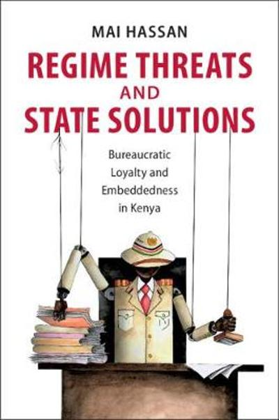 Regime Threats and State Solutions - Mai Hassan
