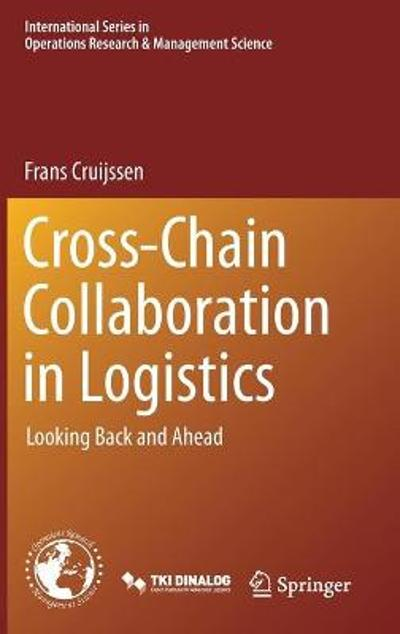Cross-Chain Collaboration in Logistics - Frans Cruijssen