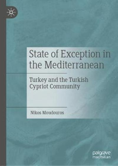 State of Exception in the Mediterranean - Nikos Moudouros