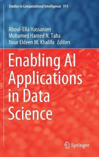 Enabling AI Applications in Data Science - Aboul-Ella Hassanien