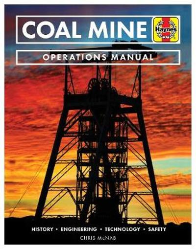 Coal Mine - Dr Chris McNab