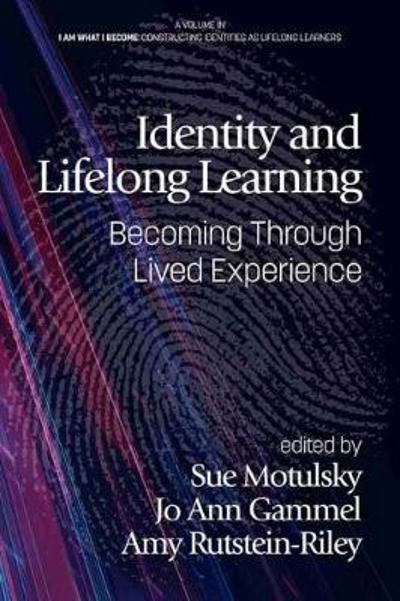 Identity and Lifelong Learning - Sue Motulsky