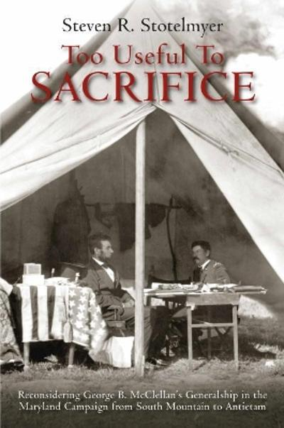 Too Useful to Sacrifice - Steven R. Stotelmyer