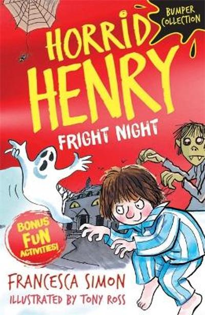 Horrid Henry: Fright Night - Francesca Simon