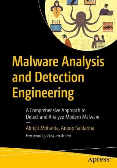 Malware Analysis and Detection Engineering - Abhijit Mohanta
