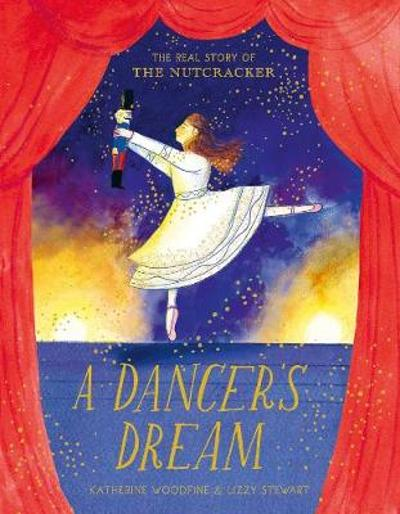 A Dancer's Dream - Katherine Woodfine