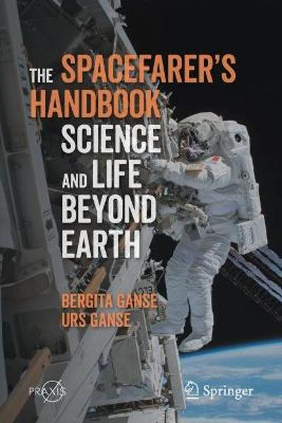 The Spacefarer's Handbook - Bergita Ganse