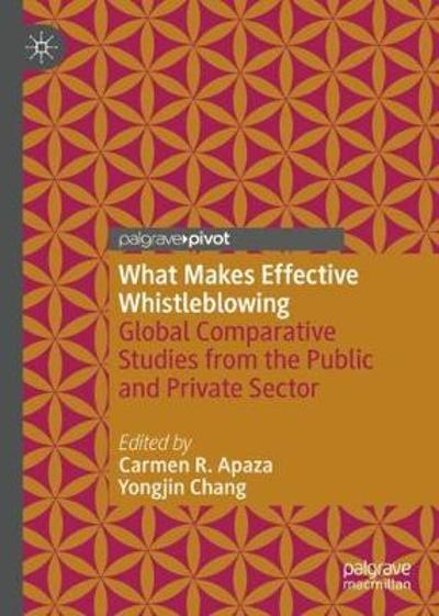 What Makes Effective Whistleblowing - Carmen R. Apaza