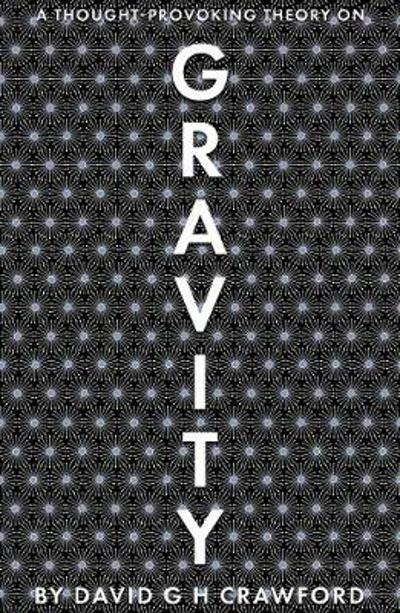 Gravity - David G H Crawford