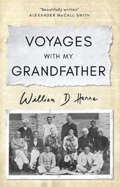 Voyages with my Grandfather - William D. Hanna