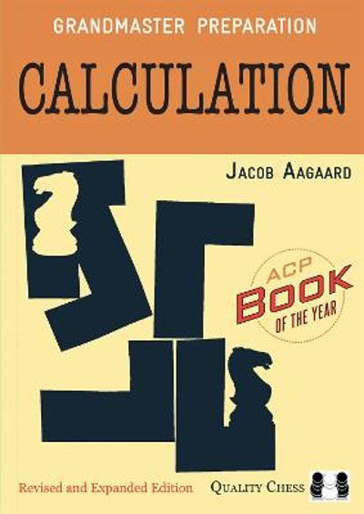 Calculation - Jacob Aagaard