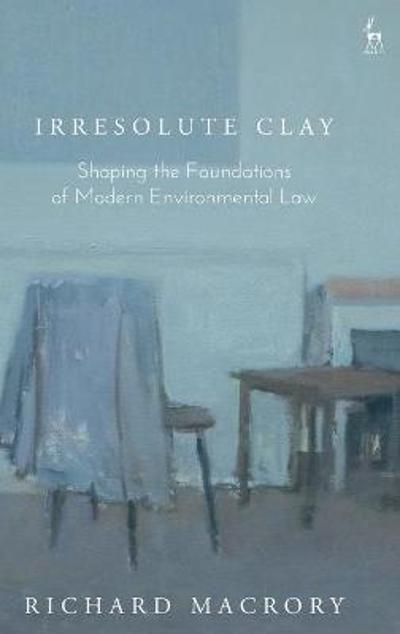 Irresolute Clay - Richard Macrory
