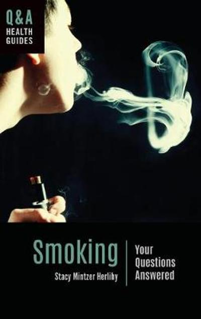 Smoking - Stacy Mintzer Herlihy