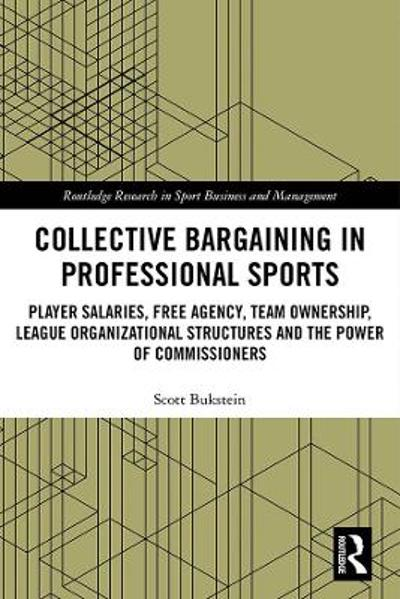 Collective Bargaining in Professional Sports - Scott Bukstein