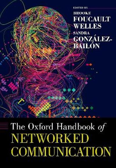 The Oxford Handbook of Networked Communication - 3