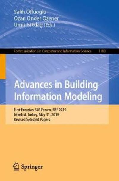 Advances in Building Information Modeling - Salih Ofluoglu