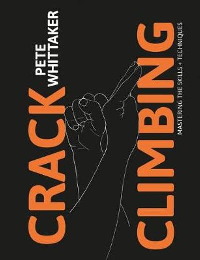 Crack Climbing - Pete Whittaker