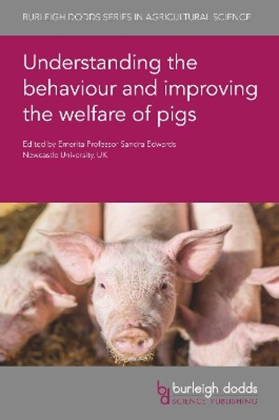 Understanding the Behaviour and Improving the Welfare of Pigs - Prof. Sandra Edwards