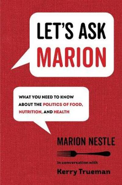 Let's Ask Marion - Marion Nestle