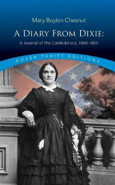 Diary From Dixie - Mary Chesnut