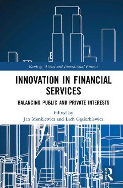 Innovation in Financial Services - Lech Gasiorkiewicz