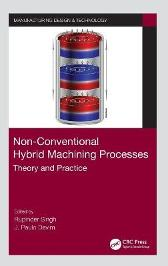 Non-Conventional Hybrid Machining Processes - Rupinder Singh J. Paulo Davim