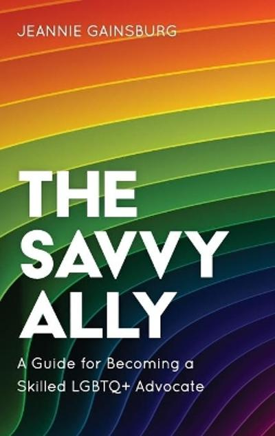 The Savvy Ally - Jeannie Gainsburg