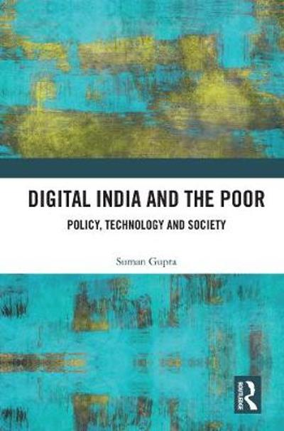 Digital India and the Poor - Suman Gupta