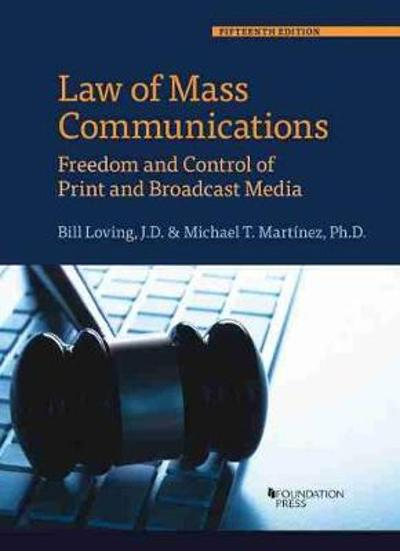 Law of Mass Communications - Bill Loving