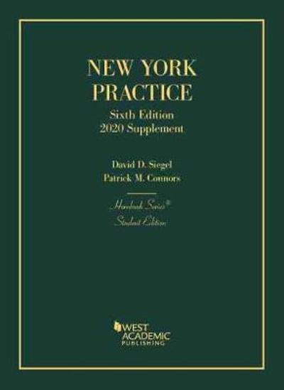 New York Practice, Student Edition, 2020 Supplement - David D. Siegel