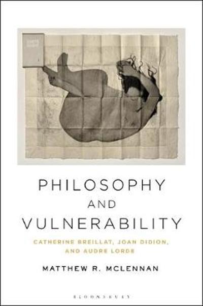 Philosophy and Vulnerability - Dr. Matthew R. McLennan