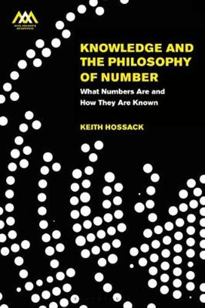 Knowledge and the Philosophy of Number - Dr Keith Hossack