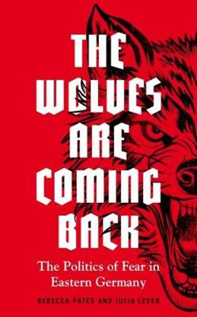 The Wolves are Coming Back - Rebecca Pates