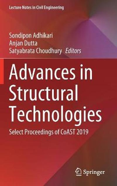 Advances in Structural Technologies - Sondipon Adhikari