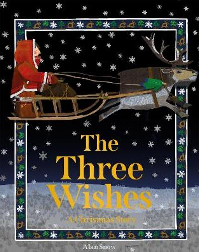 The Three Wishes - Alan Snow