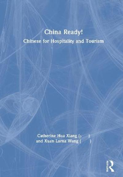 China Ready! - Catherine Hua Xiang