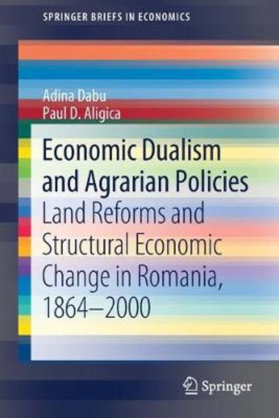 Economic Dualism and Agrarian Policies - Adina Dabu