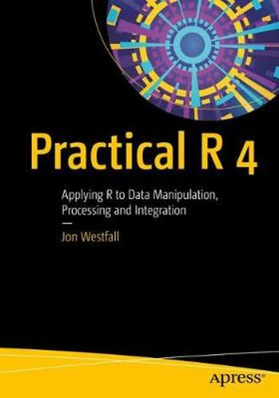 Practical R 4 - Jon Westfall