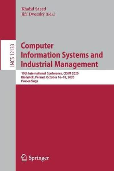 Computer Information Systems and Industrial Management - Khalid Saeed